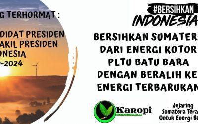 Gerakan #BersihkanIndonesia Menantang Jokowi-Prabowo bersihkan Sumatera dari energi kotor